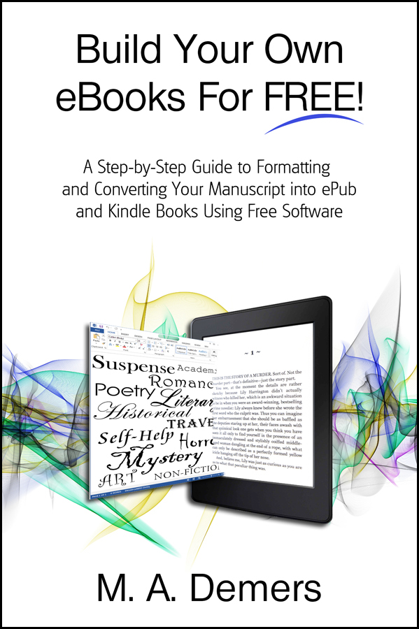 "Cover of ""Format and Build Your Own eBooks for Free!"""