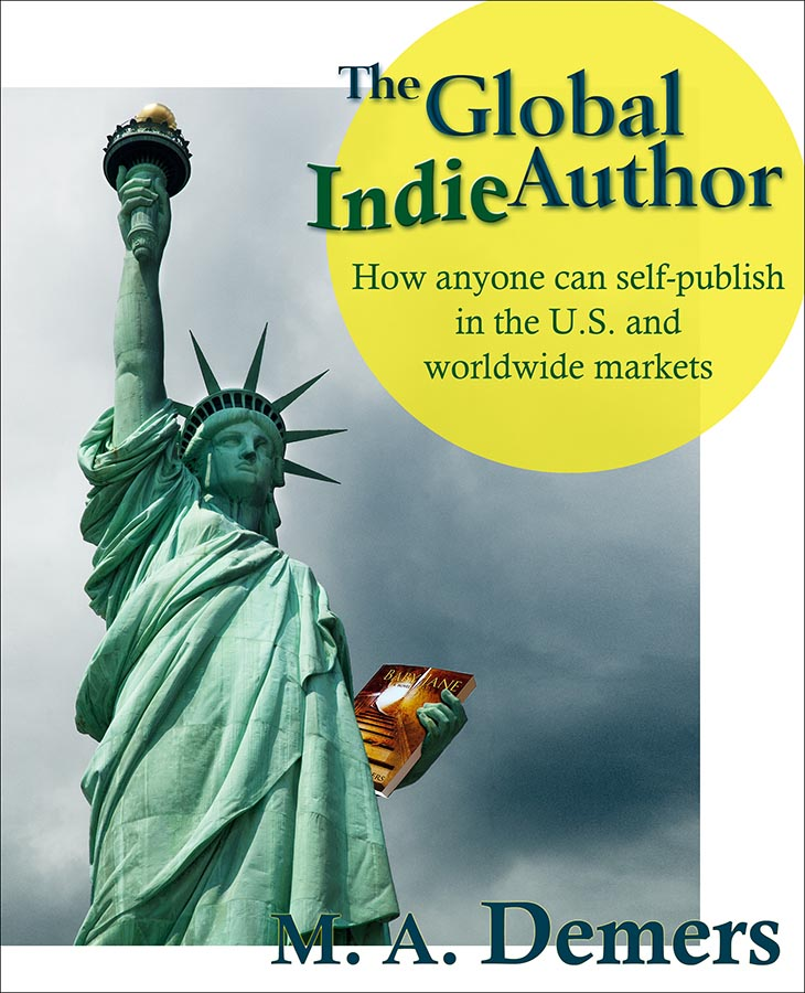Cover of The Global Indie Author by M. A. Demers