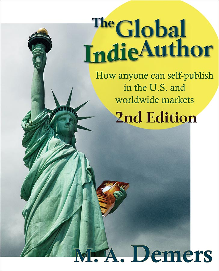 Cover of The Global Indie Author, second edition by M. A. Demers